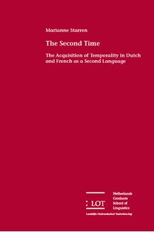 Picture of The Second Time: The Acquisition of Temporality in Dutch and French as a Second Language