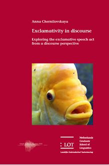 Picture of Exclamativity in discourse: Exploring the exclamative speech act from a discourse perspective