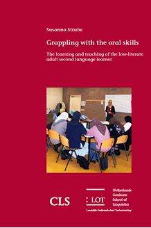 Picture of Grappling with the oral skills: The learning and teaching of the low-literate adult second language learner