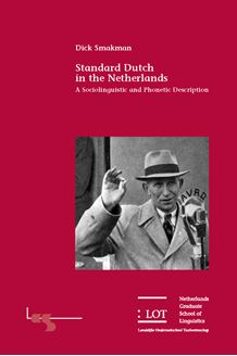 Picture of Standard Dutch in the Netherlands: a Sociolinguistic and Phonetic Description