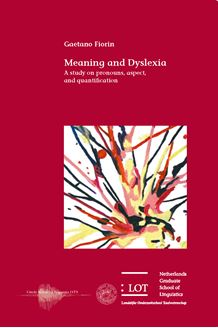 Picture of Meaning and Dyslexia: A study on pronouns, aspect, and quantification