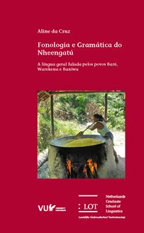 Picture of Fonologia e Gramática do Nheengatú: A língua geral falada pelos povos Baré, Warekena e Baniwa