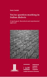 Picture of Yes/no question-marking in Italian dialects: A typological, theoretical and experimental approach