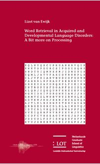 Picture of Word Retrieval in Acquired and Developmental Language Disorders: A Bit more on Processing