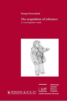 Picture of The Acquisition of Reference: A cross-linguistic study