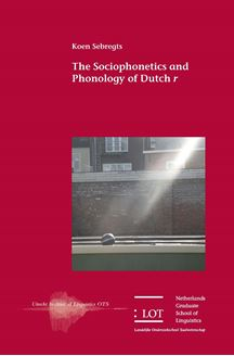 Picture of The Sociophonetics and Phonology of Dutch r