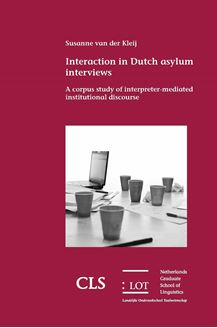 Picture of Interaction in Dutch asylum interviews: A corpus study of interpreter-mediated institutional discourse