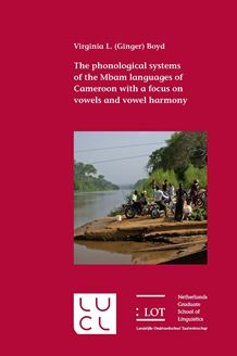 Picture of The phonological systems of the Mbam languages of Cameroon with a focus on vowels and vowel harmony