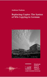 Picture of Replacing Copies: The Syntax of Wh-Copying in German