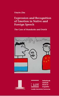 Picture of Expression and Recognition of Emotion in Native and Foreign Speech: The Case of Mandarin and Dutch