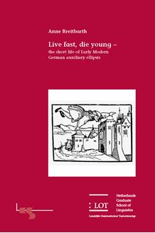 Picture of Live fast, die young: the short life of Early Modern German auxiliary ellipsis