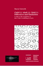 Picture of Child L2, Adult L2, Child L1: Differences and Similarities: A study on the acquisition of direct object scrambling in Dutch