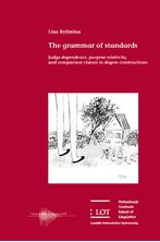 Picture of The grammar of standards: Judge-dependence, purpose-relativity, and comparison classes in degree constructions