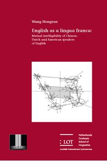 Picture of English as a lingua franca: Mutual intelligibility of Chinese, Dutch and American speakers of English