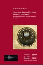 Picture of Directionality and locality in vowel harmony: With special reference to vowel harmony in Assamese