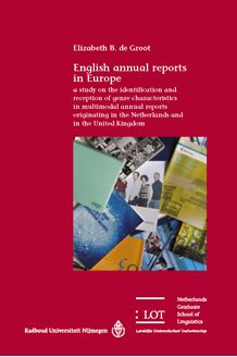Picture of English annual reports in Europe: a study on the identification and reception of genre characteristics in multimodal annual reports originating in the Netherlands and in the United Kingdom