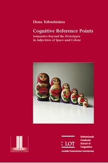 Picture of Cognitive reference points: Semantics beyond the prototypes in adjectives of space and colour