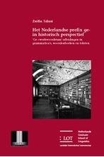 Picture of Het Nederlandse prefix <i>ge</i>- in historisch perspectief: '<i>Ge</i>-+werkwoordstam'-afleidingen in grammatica's, woordenboeken en teksten