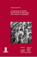 Picture of A Typology of Verbal Derivation in Ethiopian Afro-Asiatic Languages