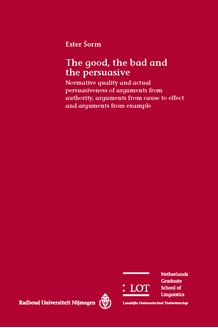 Picture of The good, the bad and the persuasive: Normative quality and actual persuasiveness of arguments from authority, arguments from cause to effect and arguments from example