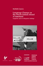 Picture of Language Change on the Dutch Frisian Island of Ameland: Linguistic and sociolinguistic findings