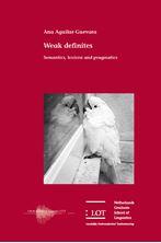 Picture of Weak definites: Semantics, lexicon and pragmatics