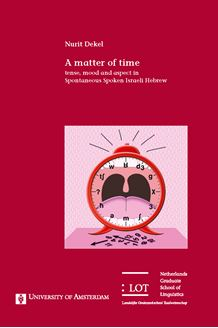 Picture of A matter of time: tense, mood and aspect in Spontaneous Spoken Israeli Hebrew