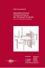 Picture of Quantificational Constructions in the Nominal Domain: Facets of Dutch Microvariation