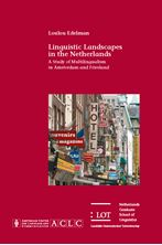 Picture of Linguistic Landscapes in the Netherlands: A Study of Multilingualism in Amsterdam and Friesland