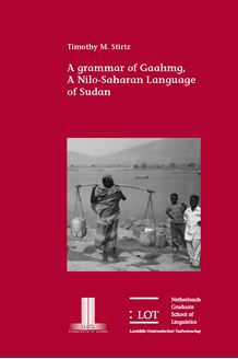 Picture of A Grammar of Gaahmg: a Nilo-Saharan Language of Sudan