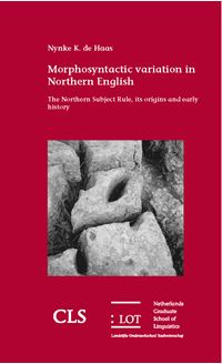 Picture of Morphosyntactic variation in Northern English: The Northern Subject Rule, its origins and early history