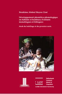 Picture of Développement phonético-phonologique en fulfulde et bambara d'enfants monolingues et bilingues: étude du babillage et des premiers mots
