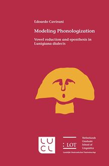 Picture of Modeling Phonologization: Vowel reduction and epenthesis in Lunigiana dialects
