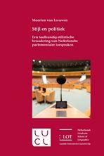 Picture of Stijl en politiek - Een taalkundig-stilistische benadering van Nederlandse parlementaire toespraken
