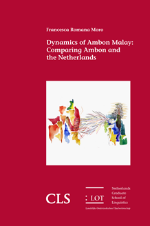 Picture of Dynamics of Ambon Malay: Comparing Ambon and the Netherlands
