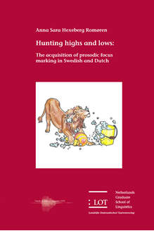 Picture of Hunting highs and lows: The acquisition of prosodic focus marking in Swedish and Dutch