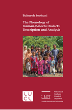 Picture of The Phonology of Iranian -Balochi Dialects: Description and Analysis