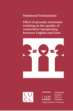 Picture of EFFECT OF PROSODY AWARENESS TRAINING ON THE QUALITY OF CONSECUTIVE INTERPRETING BETWEEN ENGLISH AND FARSI