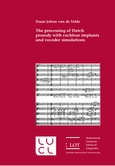 Picture of The processing of Dutch prosody with cochlear implants and vocoder simulations