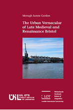 Picture of The Urban Vernacular of Late Medieval and Renaissance Bristol