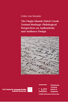 Picture of The Virgin Islands Dutch Creole Textual Heritage: Philological Perspectives on Authenticity and Audience Design