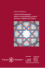 Picture of Connected Languages: Effects of intensifying contact between Turkish and Dutch
