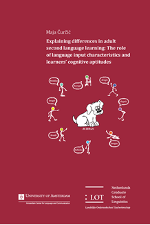 Picture of Explaining differences in adult second language learning: The role of language input characteristics and learners' cognitive aptitudes