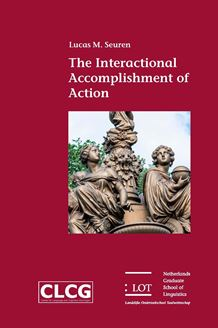 Picture of The Interactional Accomplishment of Action