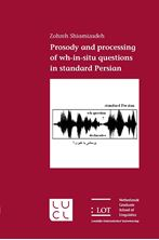 Picture of Prosody and processing of wh-in-situ questions in standard Persian