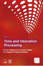 Picture of Tone and Intonation Processing: From Ambiguous Acoustic Signal to Linguistic Representation