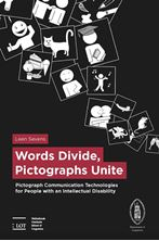 Picture of Words Divide, Pictographs Unite: Pictograph Communication Technologies for People with an Intellectual Disability
