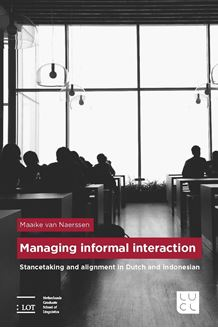 Picture of Managing informal interaction: Stancetaking and alignment in Dutch and Indonesian