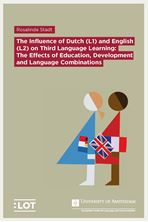Picture of The Influence of Dutch (L1) and English (L2) on Third Language Learning: the Effects of Education, Development and Language Combinations