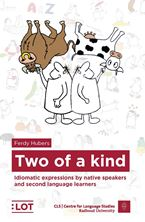 Picture of Two of a kind: Idiomatic expressions by native speakers and second language learners